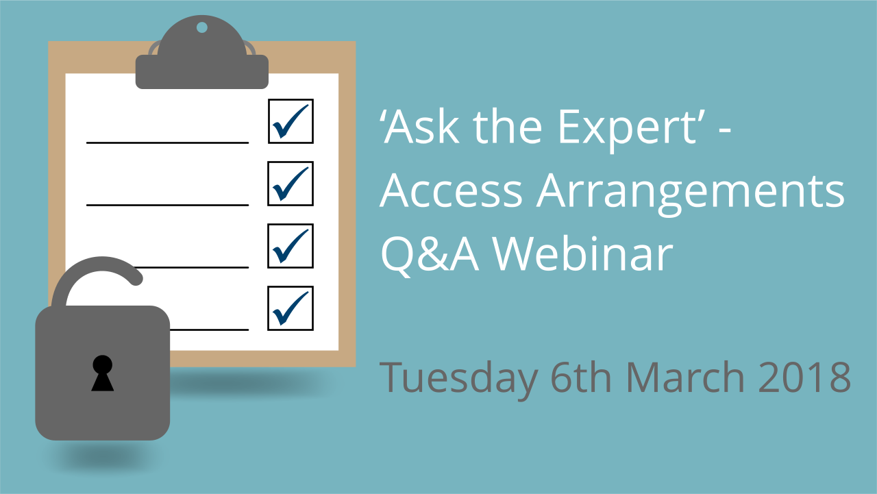 Ask the Expert access arrangements webinar blog